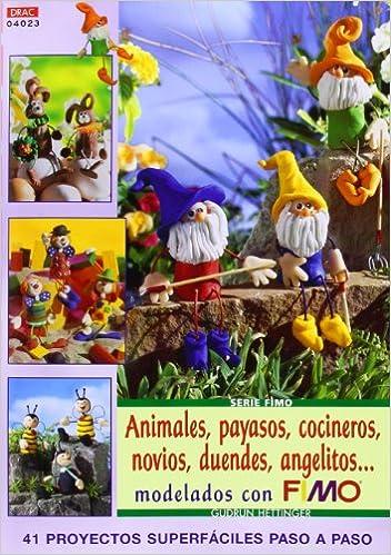 ANIMALES PAYASOS COCINEROS NOVIOS DUENDES ANGELITOS: GUDRUN HETTINGER: 9788496777309: Amazon.com: Books