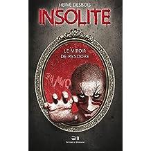Insolite  Le miroir de Pandore (Fantastique jeunesse) (French Edition)