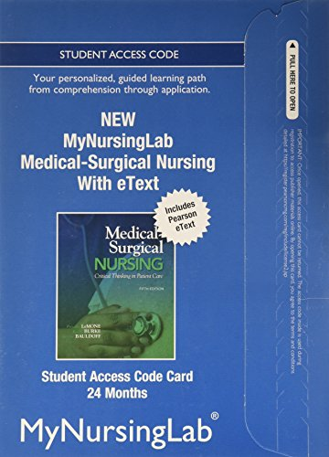 NEW MyNursingLab with Pearson eText -- Access Card -- for Medical-Surgical Nursing (24-month access)
