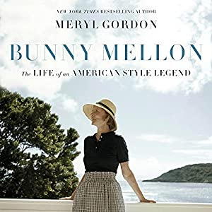 Bunny Mellon Audiobook
