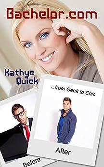 Bachelor.com (Bachelors Three Series) by [Quick, Kathye]