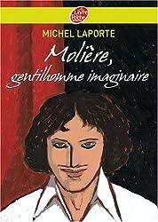 Molière, gentilhomme imaginaire
