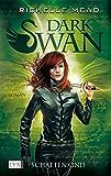 Dark Swan - Schattenkind (Dark-Swan-Reihe, Band 4)