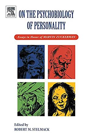essay honor in marvin personality psychobiology zuckerman 2department of clinical psychology, university of islamic azad university,  on  the psychobiology of personality: essays in honor of marvin zuckerman (pp.