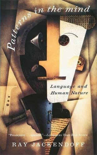 Patterns In The Mind: Language And Human Nature