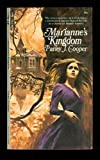 Marianne's Kingdom, Parley J. Cooper, 0671775774