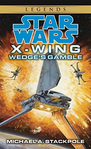 Wedge's Gamble: Star Wars Legends (X-Wing) (Star Wars: X-Wing - Legends Book 2)