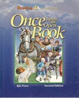 once upon an open book reading 3a bju press 9781606820421 amazon