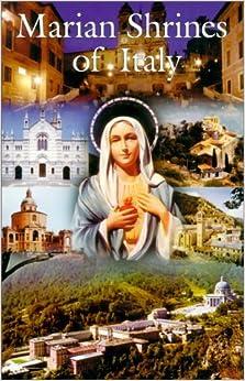 Book Marian Shrines of Italy by Francis Mary Kalvelage (2000-03-02)