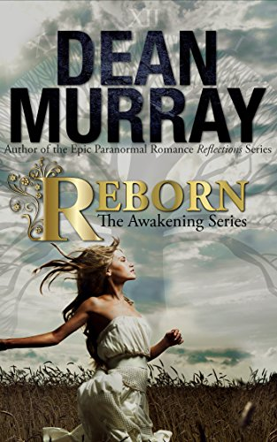 Reborn (The Awakening Volume 1) (The Awakening Series) by [Murray, Dean]