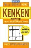 Will Shortz Presents KenKen Easy to Hard Volume 3: 100 Logic Puzzles That Make You Smarter