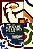 Oficina de Escritores. Um Manual Para a Arte da Ficção