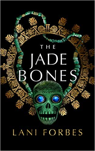 The Jade Bones Book Cover
