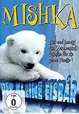 Mishka - Der kleine Eisbär