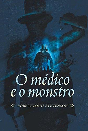 O Médico e o Monstro - Coleção Mestres do Terror