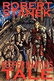 Keeper Martin's Tale, Robert Stanek, 1575455153