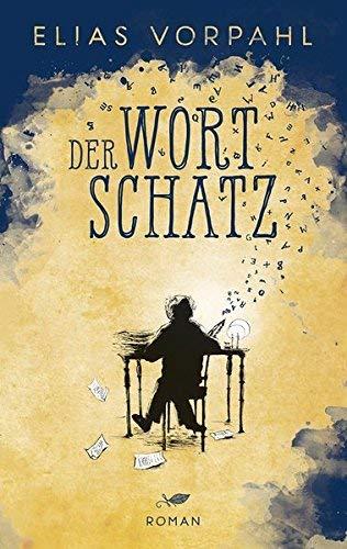 Der Wortschatz Gebundenes Buch – Special Edition, Ungekürzte Ausgabe Elias Vorpahl Buchblatt Verlag 3000609318 Fantasy / Kinderliteratur