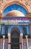 img - for Islam in the Digital Age: E-Jihad, Online Fatwas and Cyber Islamic Environments (Critical Studies on Islam) by Bunt, Gary R.(September 20, 2003) Paperback book / textbook / text book