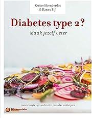 Diabetes type 2? Maak jezelf beter!: slanker en fitter door anders eten en gezond leven