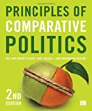 Principles of Comparative Politics, William Roberts Clark, Matt Golder, Sona N Golder, 1608716791