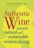 Authentic Wine, Jamie Goode and Sam Harrop, 0520275756