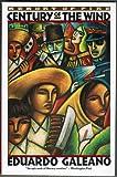 Century of the Wind, Eduardo Galeano, 0394757262