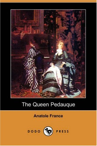 The Queen Pedauque (Dodo Press) pdf epub
