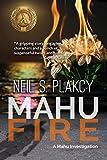 Mahu Fire: A Mahu Investigation (Mahu Investigations Book 3) by