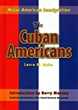 The Cuban Americans, Barry Moreno, 1422206068