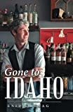img - for Gone to Idaho book / textbook / text book