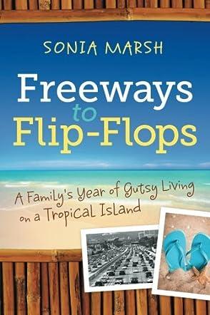 Freeways to Flip-Flops