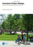 Inclusive Urban Design: A guide to creating accessible public spaces