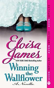Winning the Wallflower: A Novella (Fairy Tales Book 1) by [James, Eloisa]