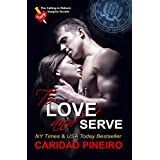 To Love and Serve (The Calling is Reborn Vampire Novels Book 13)