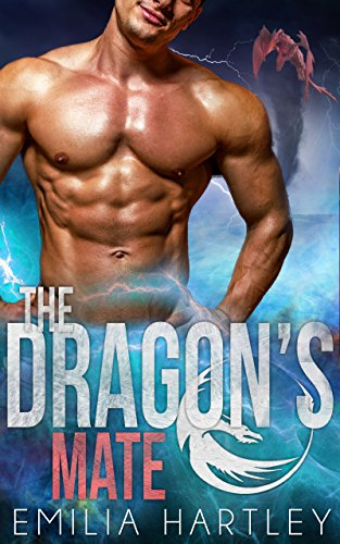 The Dragon's Mate (Elemental Dragons Book 1) by [Hartley, Emilia]