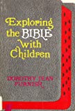 img - for Exploring the Bible with Children book / textbook / text book
