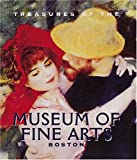 Treasures of the Museum of Fine Arts, Boston, Malcolm Rogers and Gilian Wohlauer, 0789205068