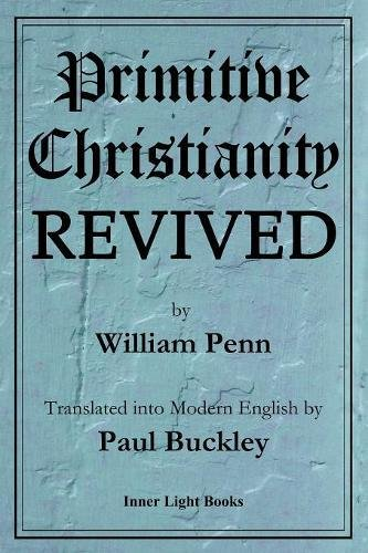 Primitive Christianity Revived