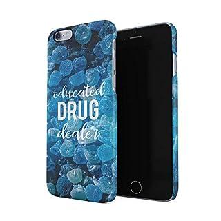 Educated Drug Dealer Hard Plastic Phone Case for iPhone 6 Plus & iPhone 6s Plus