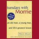 #4: Tuesdays with Morrie: 20th Anniversary Edition