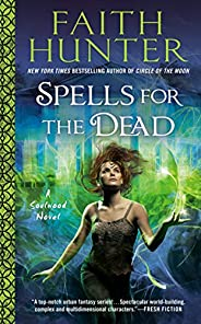 Spells for the Dead (A Soulwood Novel Book 5)