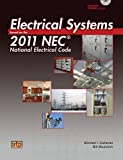 Electrical Systems Based on 2011 NEC, Callanan and Callanan, Michael I., 0826916449
