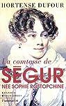 La comtesse de Ségur, née Sophie Rostopchine par Dufour