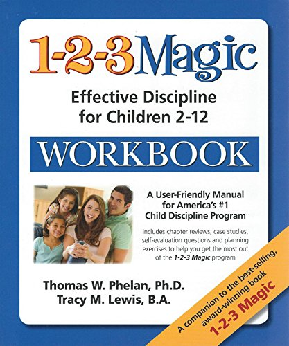 1-2-3 Magic Workbook: Effective Discipline for Children 2-12