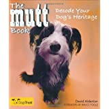 The Mutt Book: Decode Your Dog's Heritage