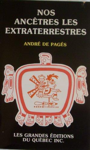 Nos Ancetres Les Extraterrestres