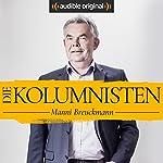 Die Kolumnisten - Manni Breuckmann (Original Podcast) | Manni Breuckmann