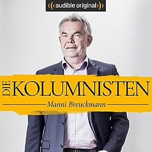 Die Kolumnisten - Manni Breuckmann (Original Podcast)