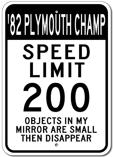 The Lizton Sign Shop 1982 82 Plymouth Champ Speed Limit 200 Aluminum Street Sign - 12