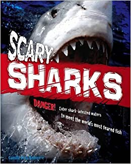 Scary Sharks (Animal Attack) by Camilla De La Bdoyre Camilla de La Bedoyere (2012-08-02)